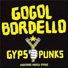 Gogol Bordello - Gypsy Punks LP - DeadRockers