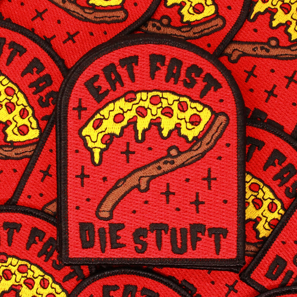 Eat Fast Die Stuft Patch