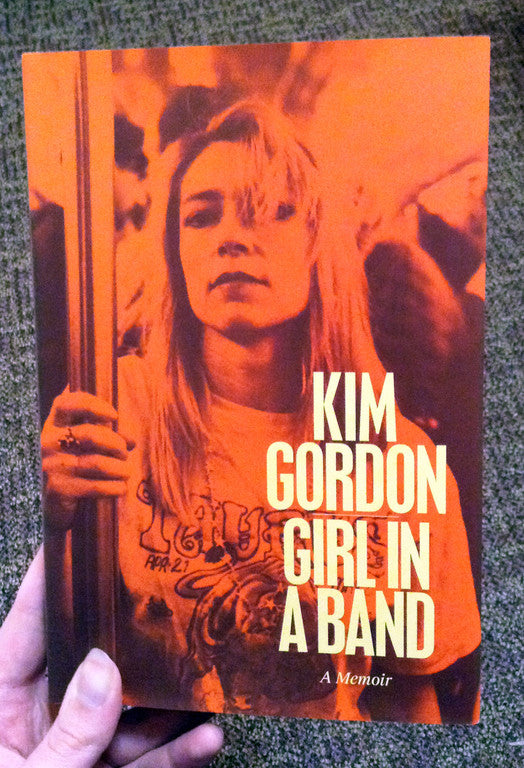 Girl in a Band: A Memoir Book