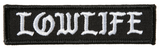Lowlife Patch