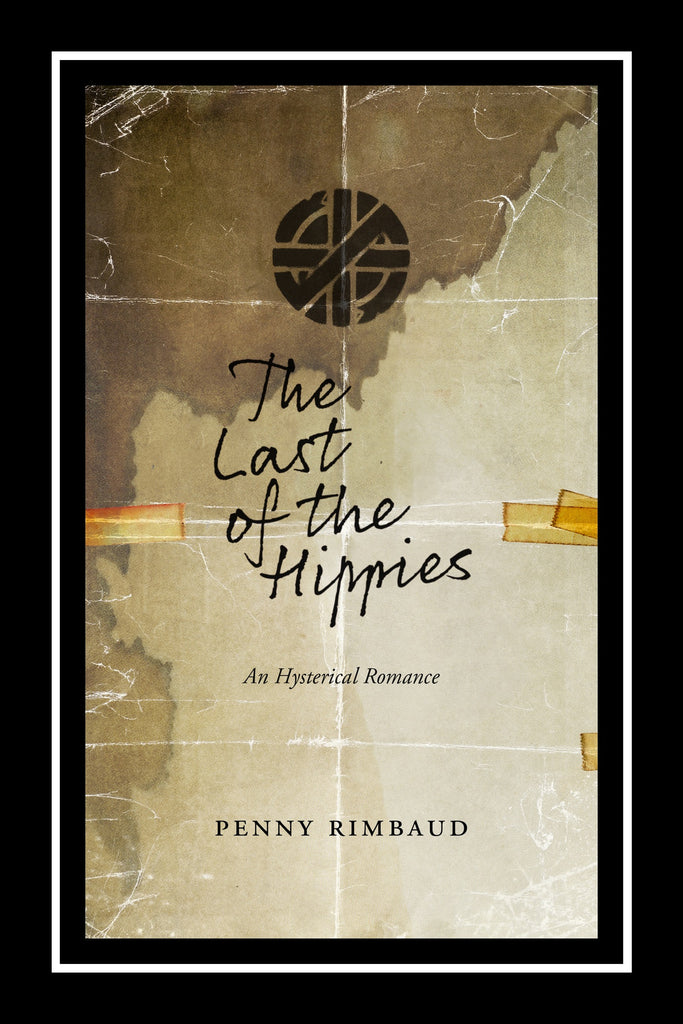 The Last of the Hippies: An Hysterical Romance - DeadRockers