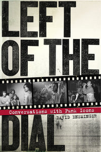 Left of the Dial: Conversations with Punk Icons - DeadRockers