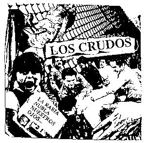 Los Crudos 'La Rabia' Patch - DeadRockers