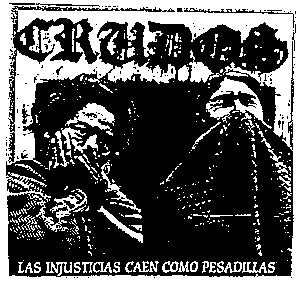 Los Crudos 'injusticias' Back Patch - DeadRockers