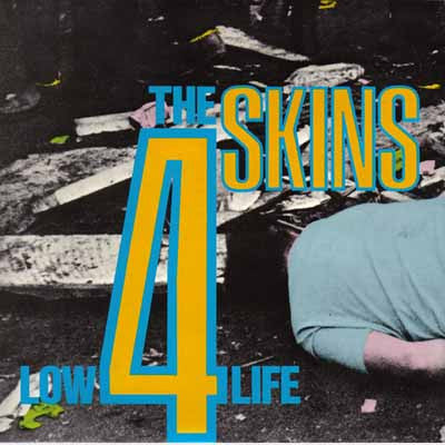 4 Skins - Low Life... LP - DeadRockers