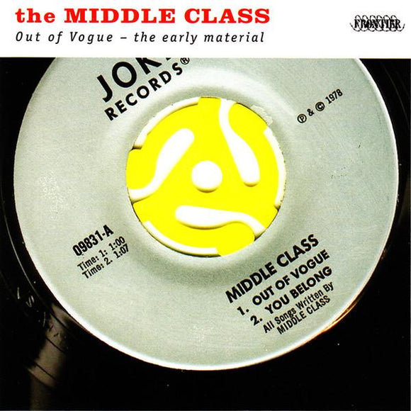 Middle Class - Out Of Vogue: The Early Years LP
