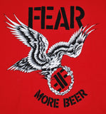 Fear More Beer Shirt - DeadRockers