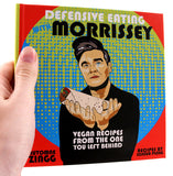 Defensive Eating With Morrissey: Vegan Recipes From The One You Left Behind - DeadRockers