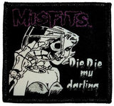 Misfits - Die Die My Darling Patch - DeadRockers