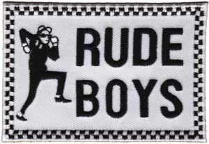 Rude Boys Patch
