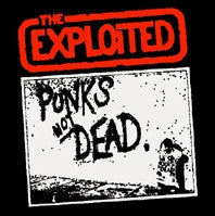 Exploited Punks Not Dead Sticker - DeadRockers