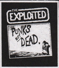 Exploited Punks Not Dead Patch - DeadRockers