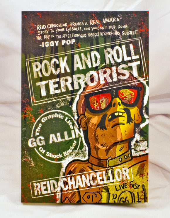 Rock and Roll Terrorist: The Graphic Life of Shock Rocker GG Allin