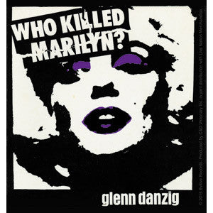 Danzig Who Killed Marilyn Sticker - DeadRockers