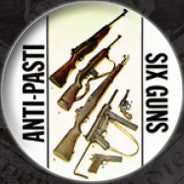 Anti Pasti 'Six Guns' Pin
