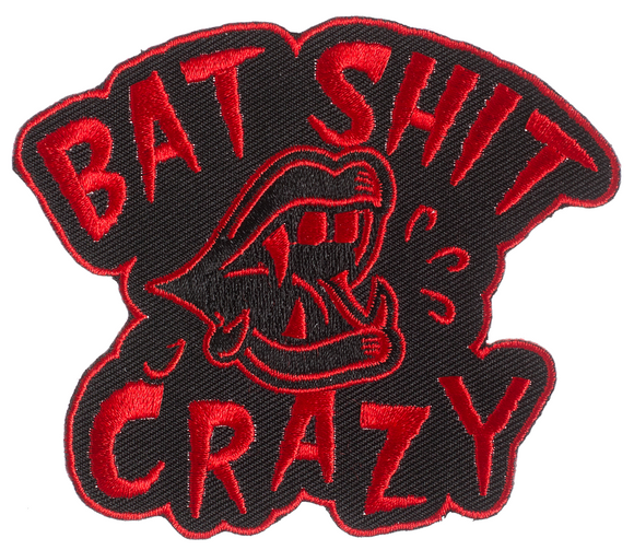 Bat Shit Crazy Patch