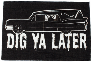 Hearse Dig Ya Later Rug