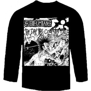 Subhumans Day The Country Died Long Sleeve Shirt