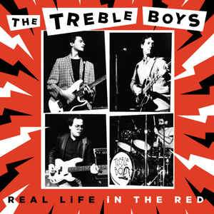 Treble Boys ‎- Real Life In The Red LP