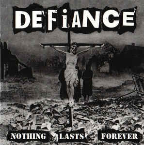 Defiance - Nothing Lasts Forever LP EXCLUSIVE CLEAR
