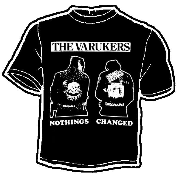 Varukers Nothings Changed Band Tee