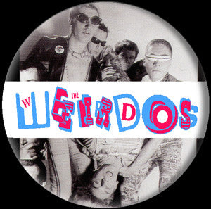Weirdos Pin - DeadRockers