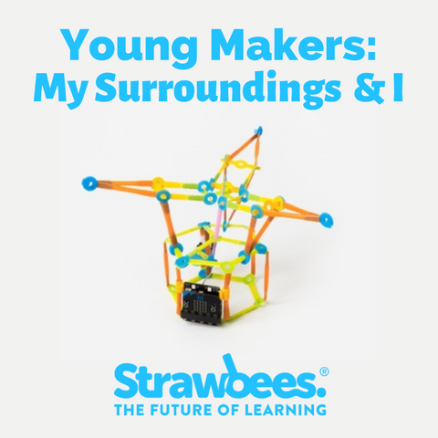 1-Hour Workshop: Young Makers - My Surroundings & I