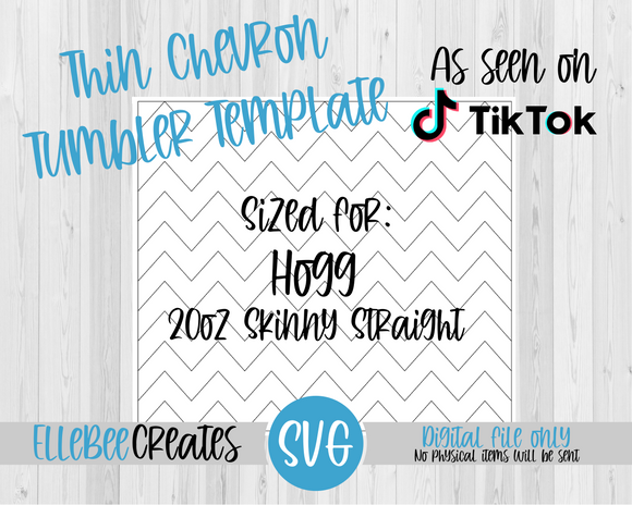 Thin Chevron Tumbler Template 20oz Skinny Straight Hogg
