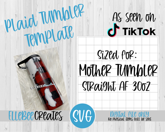 Plaid Tumbler Template 30oz Straight AF Mother Tumbler