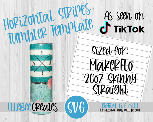 Horizontal Stripes Template 20oz Skinny Straight MakerFlo