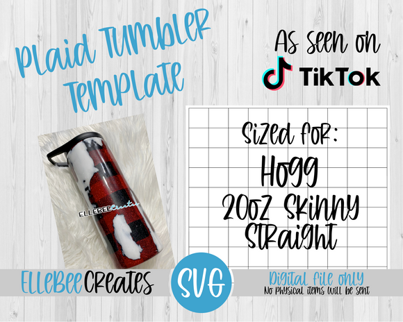 Plaid Tumbler Template 20oz Skinny Straight Hogg