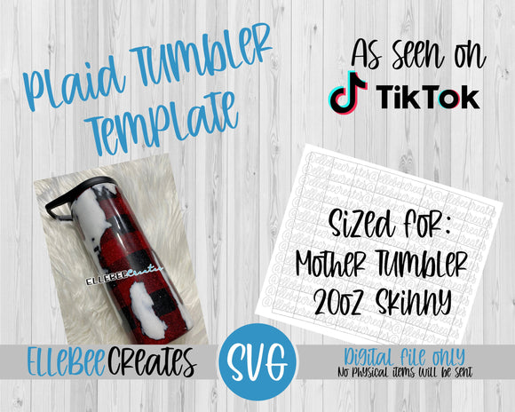Plaid Tumbler Template You Bet Your Skinny 20oz Mother Tumbler