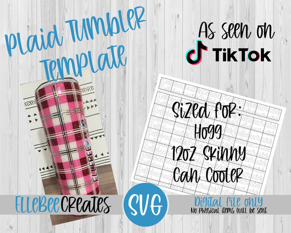 Plaid Tumbler Template 12oz Skinny Can Cooler Hogg