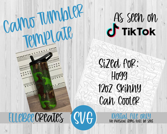 Camo Tumbler Template 12oz Skinny Can Cooler Hogg