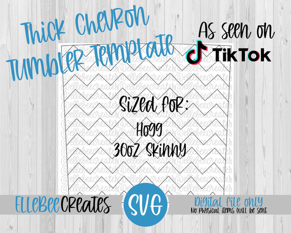 Thick Chevron Tumbler Template 30oz Skinny *TAPERED* Hogg