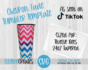 Chevron Fade Tumbler Template 24oz Tapered Twelve Bees