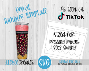 Pencil Tumbler Template 20oz Skinny Pressing Images