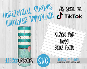 Horizontal Stripes Template 30oz Fatty Hogg