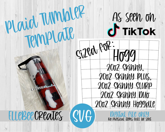 Plaid Tumbler Template 20oz Skinny (Tapered), Skinny Plus, Skinny Slurp, Skinny Duo, Skinny Hoggdle Hogg