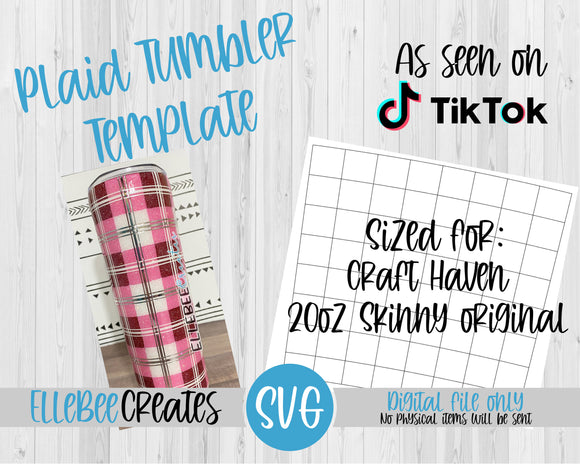 Plaid Tumbler Template 20oz Skinny Original Craft Haven