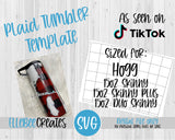 Plaid Tumbler Template 15oz Skinny, Skinny Plus, Duo Skinny Hogg