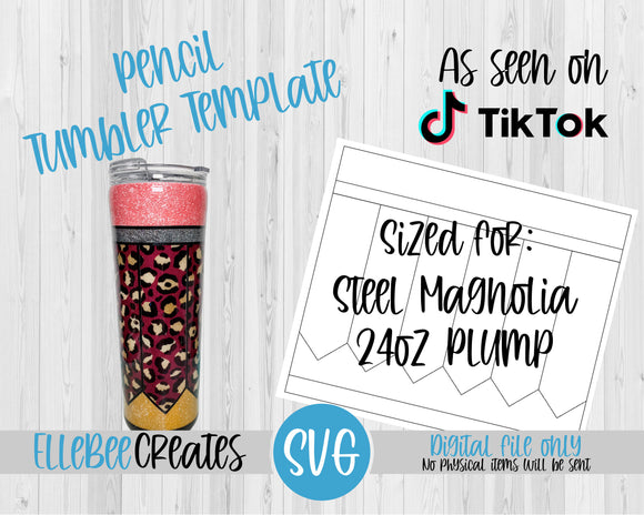 Pencil Tumbler Template 24oz Plump/Hydrofit Steel Magnolia
