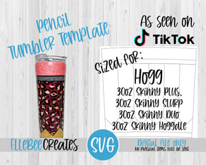 Pencil Tumbler Template 30oz *TAPERED* Skinny Plus, Skinny Slurp, Skinny Duo, Skinny Hoggdle Hogg