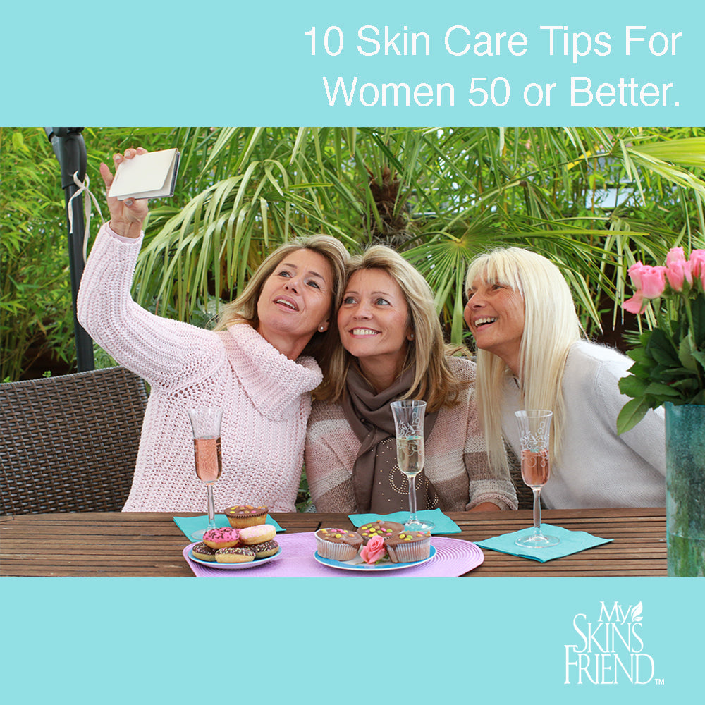 10 Skin Care Tips for Women 50 or Better