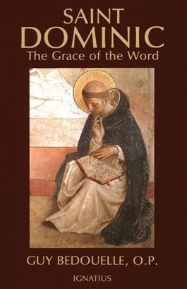 Saint Dominic: The Grace of the Word - St. Benedict's Catholic Store