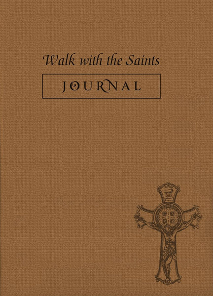 Walk with the Saints Daily Journal - St. Benedict's Catholic Store