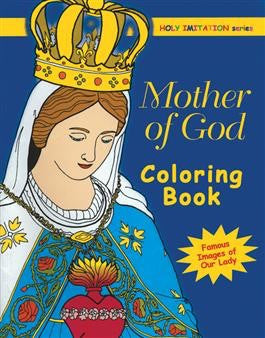 Mother of God Coloring Book - St. Benedict's Catholic Store
