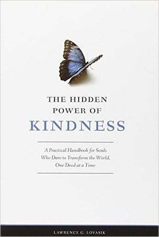 Hidden Power of Kindness - St. Benedict's Catholic Store