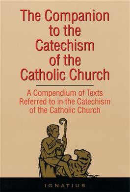 The Companion to the Catechism of the Catholic Church - St. Benedict's Catholic Store