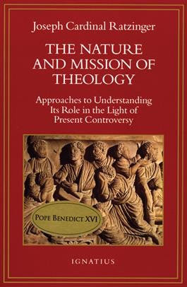 The Nature and Mission of Theology - St. Benedict's Catholic Store